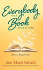 Everybody Has A Book Inside of Them: How To Bring It Out Cover Image