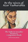 The Hebrew Israelite Women's Companion Book: for the virtuous woman Cover Image