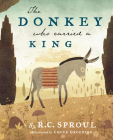 The Donkey Who Carried a King Cover Image