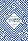 The Islands of Greece: Recipes from Across the Greek Seas Cover Image
