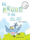 Be Proud to Be Blue Cover Image