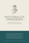 Naturally Inspired: Natural Lifestyle Practices and Remedies to Boost Immunity in Children and Families Cover Image