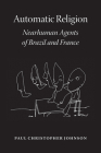 Automatic Religion: Nearhuman Agents of Brazil and France Cover Image