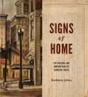 Signs of Home: The Paintings and Wartime Diary of Kamekichi Tokita (Scott and Laurie Oki Series in Asian American Studies) Cover Image