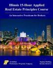 Illinois 15-Hour Applied Real Estate Principles Course: An Interactive Practicum for Brokers Cover Image