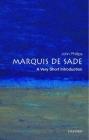 The Marquis de Sade: A Very Short Introduction (Very Short Introductions) Cover Image