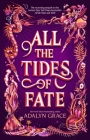 All the Tides of Fate (All the Stars and Teeth Duology #2) Cover Image