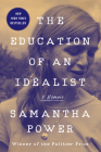 The Education of an Idealist: A Memoir Cover Image