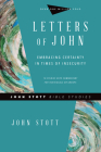 Letters of John: Embracing Certainty in Times of Insecurity (John Stott Bible Studies) Cover Image