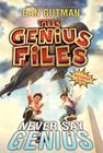 Never Say Genius (Genius Files #2) Cover Image