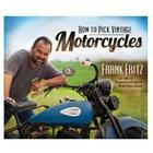 How to Pick Vintage Motorcycles Cover Image