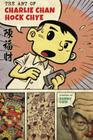 The Art of Charlie Chan Hock Chye (Pantheon Graphic Library) Cover Image