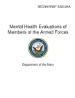 Mental Health Evaluations of Members of the Armed Forces Cover Image