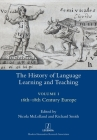 The History of Language Learning and Teaching I: 16th-18th Century Europe (Legenda) Cover Image