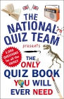 The Only Quiz Book You Will Ever Need Cover Image