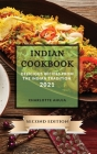 Indian Cookbook 2021 Second Edition: Delicious Recipes from the Indian Tradition Cover Image