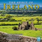 2020 the Spirit of Ireland Images and Blessings of the Emerald Isle 16-Month Wall Calendar: By Sellers Publishing Cover Image