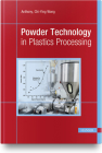 Powder Technology in Plastics Processing Cover Image