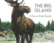 The Big Island: A Story of Isle Royale Cover Image