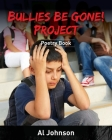 Bullies Be Gone! Project: Poetry Book Cover Image