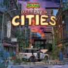 Deserted Cities (Tiptoe Into Scary Places) Cover Image