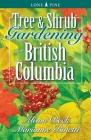 Tree and Shrub Gardening for British Columbia Cover Image