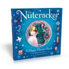 The Nutcracker: A Magic Theater Book Cover Image