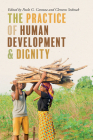 The Practice of Human Development and Dignity Cover Image
