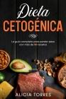 Dieta Cetogénica: La Guìa Completa Para Perder Peso con Màs de 50 Recetas Cover Image
