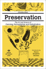 Preservation: The Art and Science of Canning, Fermentation and Dehydration (Process Self-Reliance) Cover Image