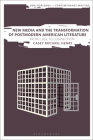 New Media and the Transformation of Postmodern American Literature: From Cage to Connection (New Horizons in Contemporary Writing) Cover Image