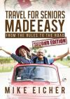 Travel for Seniors Made Easy, Second Edition Cover Image