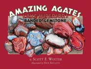 Amazing Agates: Lake Superior's Banded Gemstone Cover Image