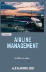 Airline Management: A different view Cover Image