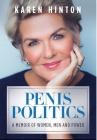 Penis Politics: A Memoir of Women, Men and Power Cover Image