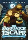 The Sasquatch Escape (The Imaginary Veterinary #1) Cover Image