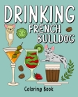 Drinking French Bulldog Coloring Book Cover Image