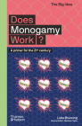 Does Monogamy Work?: A Primer for the 21st Century (The Big Idea Series) Cover Image