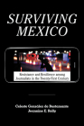 Surviving Mexico: Resistance and Resilience among Journalists in the Twenty-first Century Cover Image