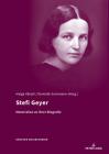 Stefi Geyer: Materialien Zur Ihrer Biographie (Zuercher Musikstudien #11) Cover Image