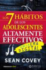 Los 7 hábitos de los adolescentes altamente efectivos: La mejor guía práctica para que los jóvenes alcancen el éxito / The 7 Habits of Highly Effective Tee Cover Image