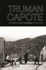 Truman Capote: A Literary Life at the Movies (South on Screen) Cover Image