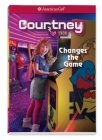 Courtney Changes the Game Cover Image
