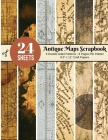 Vintage Maps Scrapbook Paper - 24 Double-sided Craft Patterns: Travel Map Sheets for Papercrafts, Album Scrapbook Cards, Decorative Craft Papers, Back Cover Image