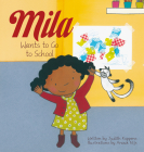 Mila Wants to Go to School Cover Image