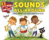 Sounds All Around (Let's-Read-and-Find-Out Science 1) Cover Image