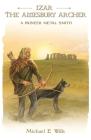 Izar, The Amesbury Archer Cover Image