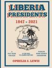 Liberia Presidents: 1847-2021 Cover Image