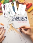 Fashion Sketchbook Figure Template: Fashion Art class 198 Sketch Figures 100 pages 8.5