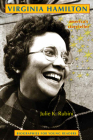 Virginia Hamilton: America's Storyteller (Biographies for Young Readers) Cover Image